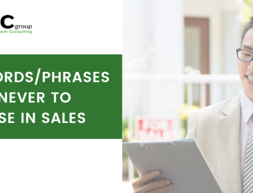 7 Words/Phrases NEVER to Use in Sales